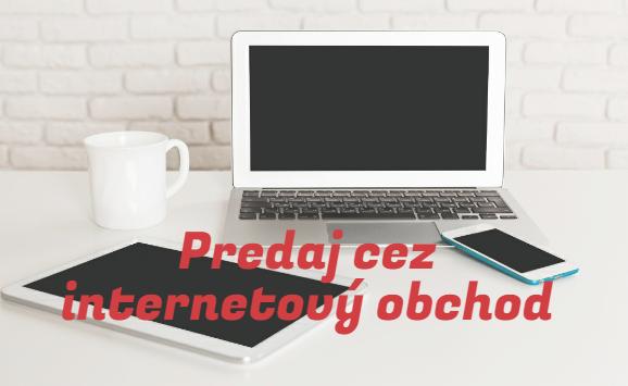 Predaj tovaru cez internetový obchod na Slovensku a do EÚ