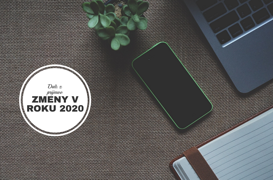 Zmeny v zákone o dani z príjmov pre rok 2020